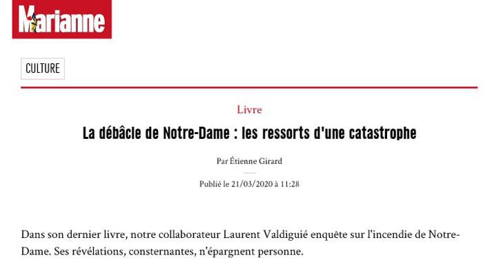 """""""La débâcle de Notre-Dame"""" Extrait critique Marianne """"Notre-Dame, le brasier des vanités"""""""