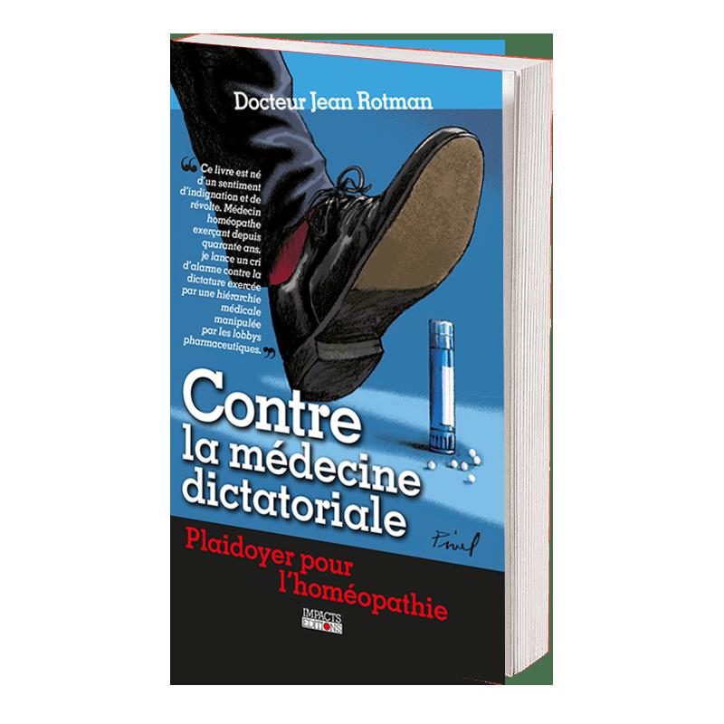 Plaidoyer pour l'homéopathie de Jean Rotman - Couverture - Impacts Editions
