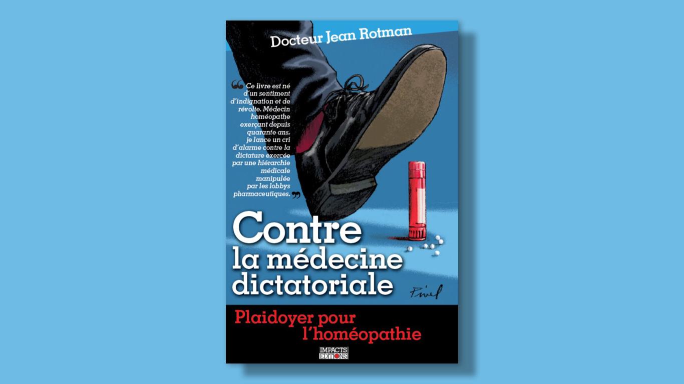 couverture contre la medecine dictatoriale - Jean Rotman